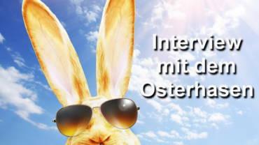 Der Osterhase – ein Interview