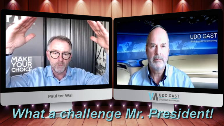 Folge 28: Paul ter Wal – What a global challenge Mr. President!