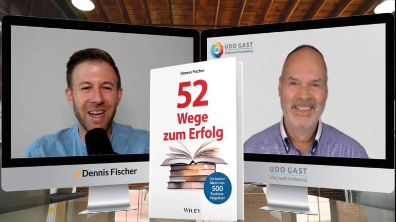 Folge 58: Dennis Fischer – Future Work Skills und 52 Wege zum Erfolg
